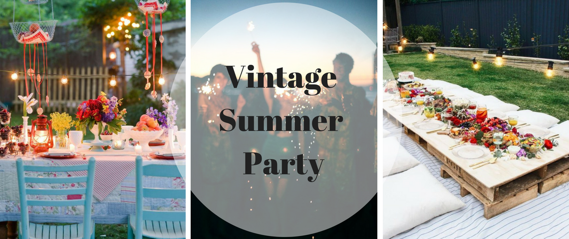 Throw A Vintage Summer Party! 5 vintage summer party Throw A Vintage Summer Party! Throw A Vintage Summer Party 1140x480