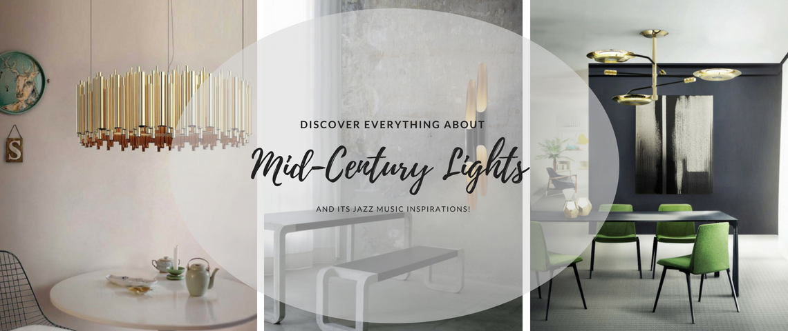 Mid Century Lighting Mid Century Lighting: Jazz Inspired Pieces! Mid Century Lighting Jazz Inspired Pieces 1140x480