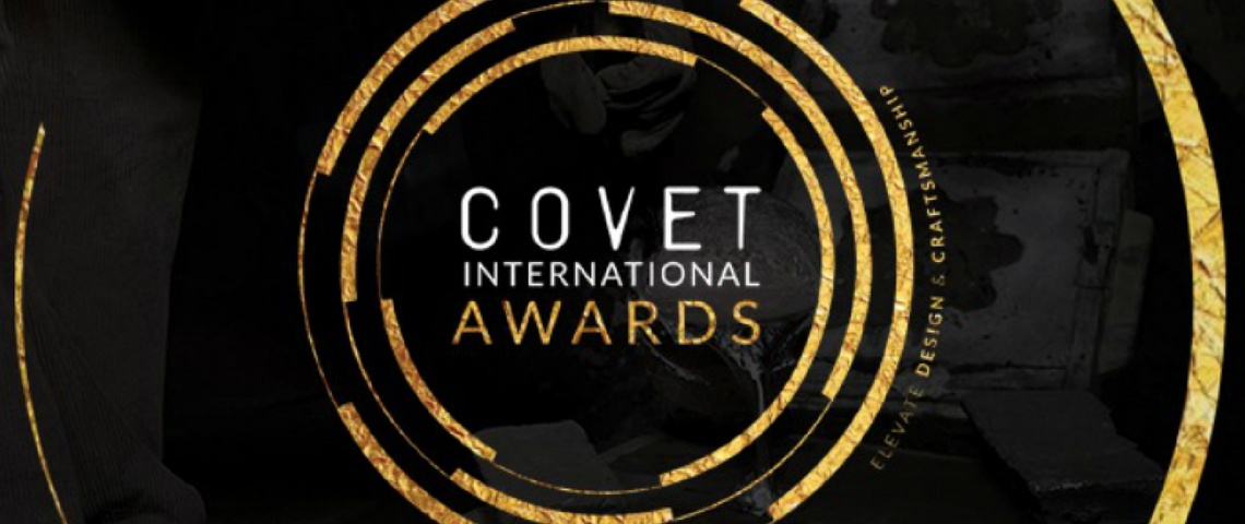 covet international awards Covet International Awards Will Elevate Design And Craftsmanship Covet International Awards Will Elevate Design And Craftsmanship 1140x480