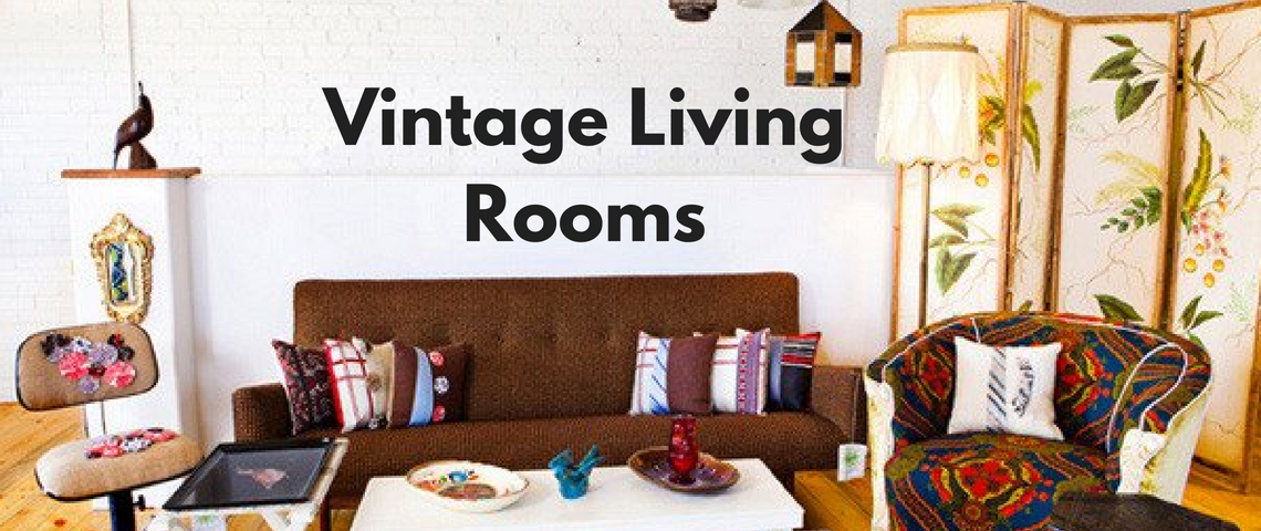 perfect vintage living room design The Ultimate Guide: Perfect Vintage Living Room Design! The Ultimate Guide Perfect Vintage Living Room Design 1140x480