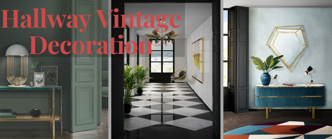 Prepare Yourselves: Hallway Vintage Decoration is Coming!