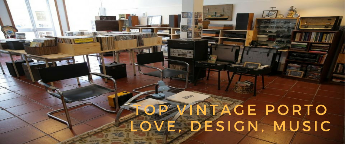 top vintage porto When You Join Love, Music and Design You Will Find Top Vintage Porto Top Vintage Porto  1140x480