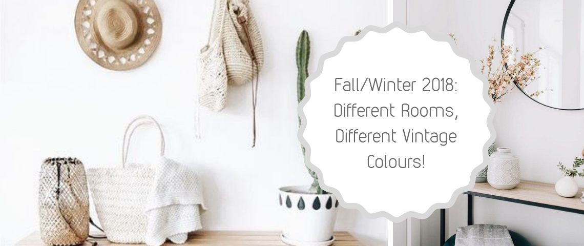 Fall/Winter Trends: Different Rooms, Different Vintage Colours!