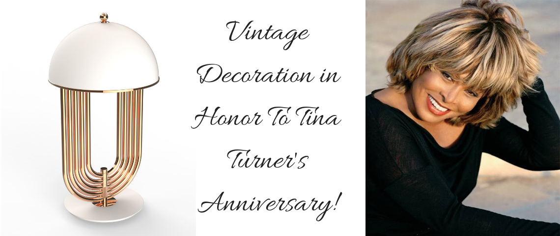 Vintage Decoration in Honor To Tina Turner's Anniversary! Tina Turner's Anniversary Vintage Decoration in Honor To Tina Turner's Anniversary! Vintage Decoration in Honor To Tina Turners Anniversary 1140x480
