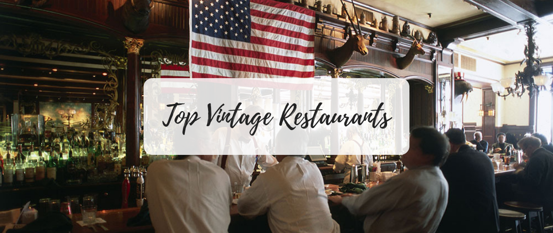 I'm A Vintage Soul: The Top Historic Restaurants in the US!
