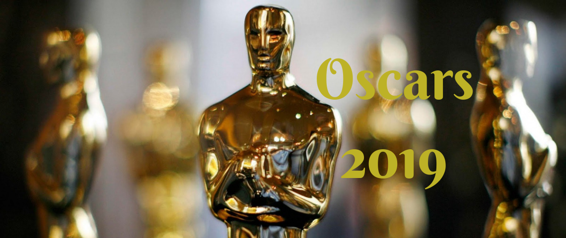 Oscars 2019: All You Need To Know About This Magnificent Event