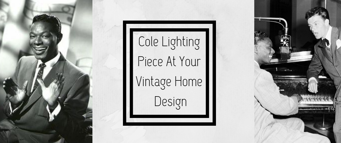 Cole Lighting Piece At Your Vintage Home Design
