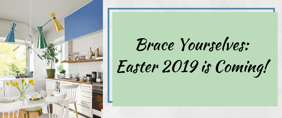 Brace Yourselves Easter 2019 is Coming! easter 2019 Brace Yourselves: Easter 2019 is Coming! Brace Yourselves Easter 2019 is Coming 1140x480