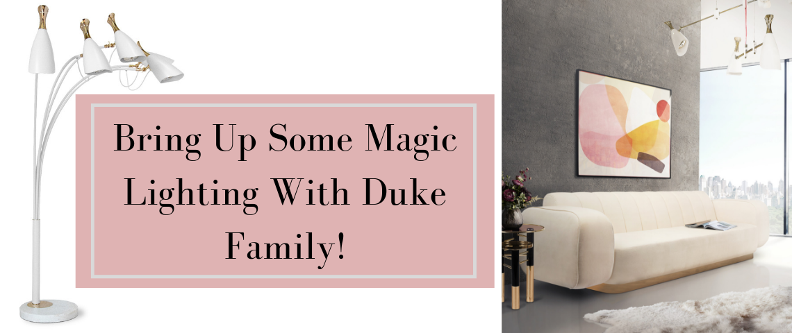 Bring Up Some Magic Lighting With Duke Family!