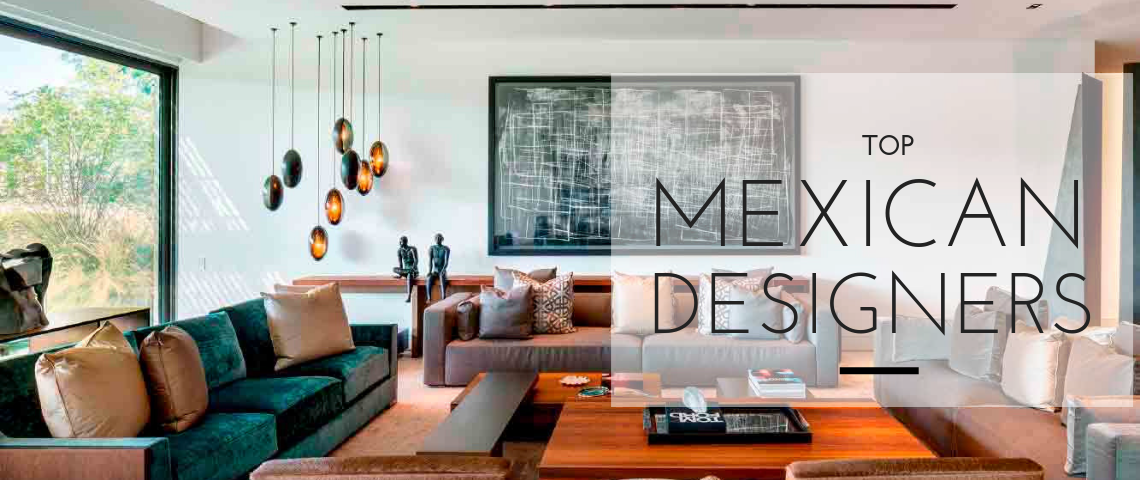 Top Mexican Interior Designers You Should Know By Now (6) top mexican interior designers Top Mexican Interior Designers You Should Know By Now Top Mexican Interior Designers You Should Know By Now 6 1140x480