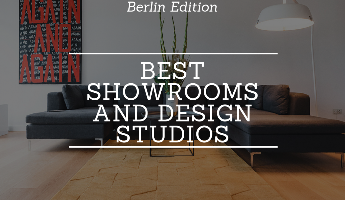 Germany 2020: The Best Showrooms and Design Companies You Can Find!