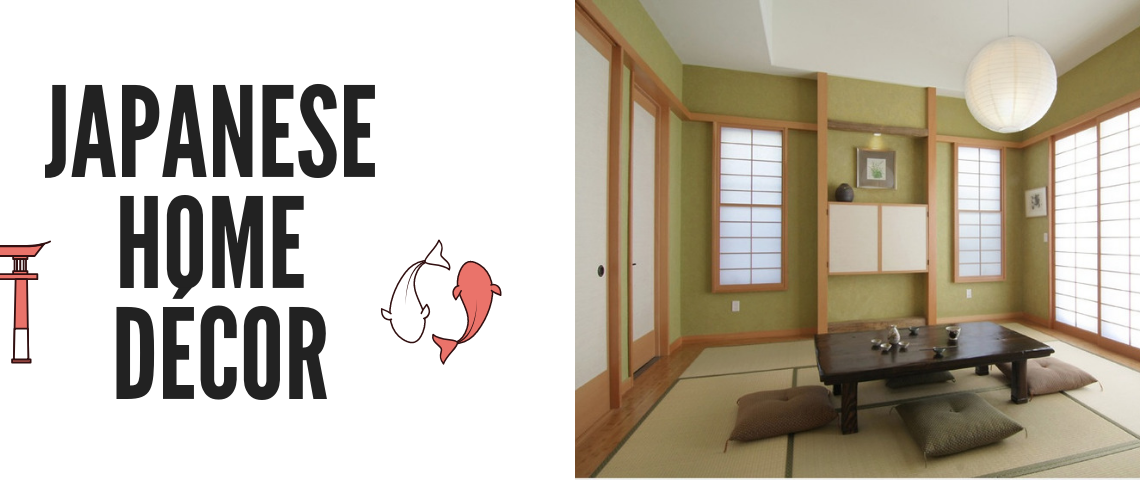 7 Tips To Add Japanese Style To Your Home Décor!