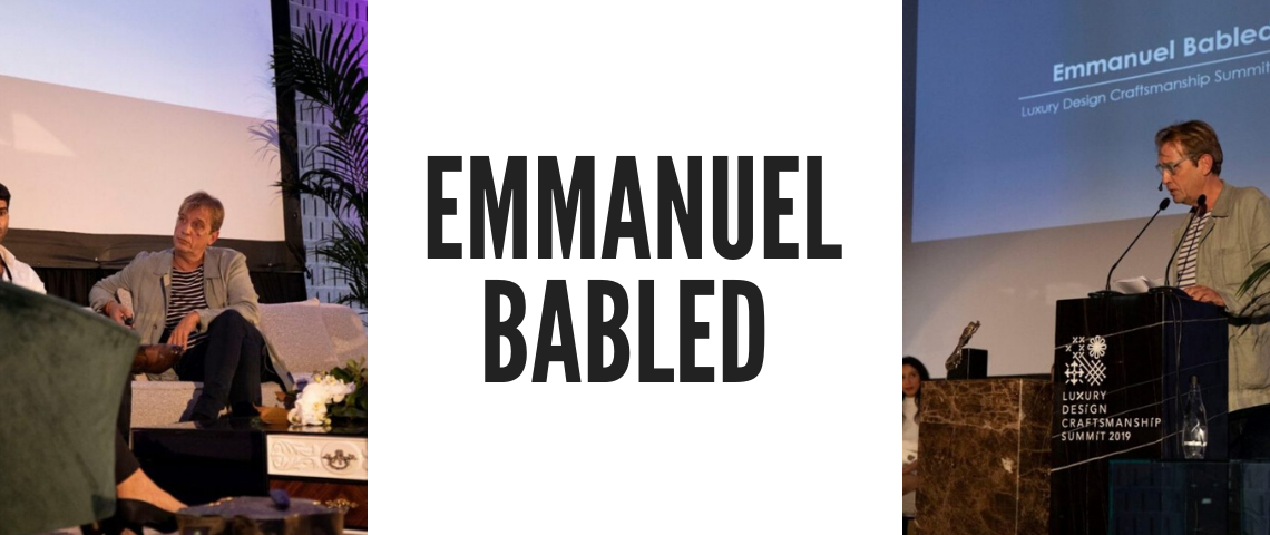 Discover Everything About The Designer Emmanuel Babled!