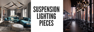 Do You Have a Design Project in Hands? We Have The Perfect Suspension Lamps For You!