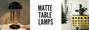 Are You Looking For Matte Table Lamps? We Have Selected The Best Deals!